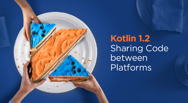 Kotlin 1.2 released with the ability to share code between JVM and JavaScript