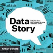 Cover of Data Story by Nancy Duarte