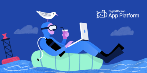 DigitalOcean App Platform launched for building, deploying and scaling apps