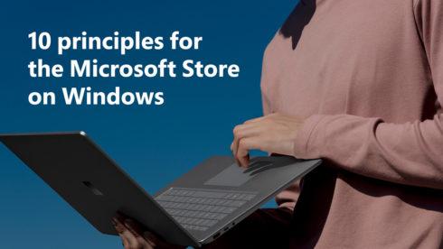 Microsoft reveals 10 app store principles to promote fairness
