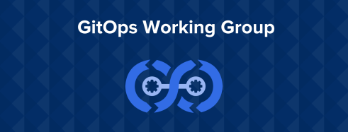 Amazon, Codefresh, GitHub, Microsoft, y Weaveworks lanzan el GitOps Working Group [ENG]