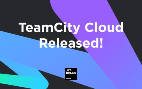 JetBrains releases CI/CD solution TeamCity Cloud
